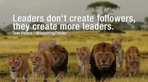 Tom Peters : Leaders